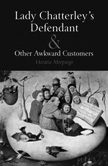 Lady Chatterley's Defendant & Other Awkward Customers cover image